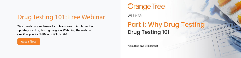 Why drug testing 101 Webinar-1-1