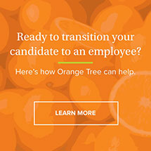 Learn How Orange Tree Can Help Turn Candidates Into Employees